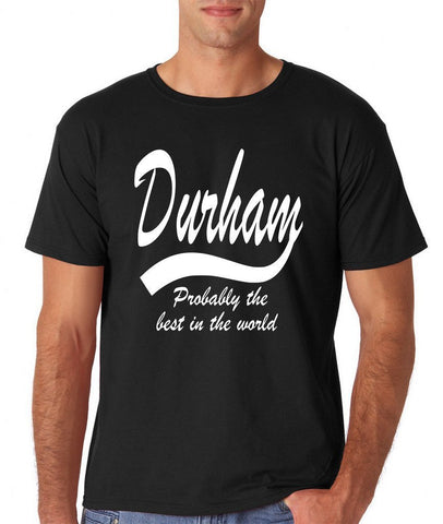 "DURHAM Probably The Best City In The World Mens T Shirts White-T Shirts-Gildan-Black-S To Fit Chest 36-38"" (91-96cm)-Daataadirect"