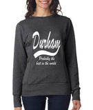 DURHAM Probably The Best City In The World Womens SweatShirts White-ANVIL-Daataadirect.co.uk
