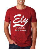 "ELY Probably The Best City In The World Mens T Shirts White-T Shirts-Gildan-Antique Cherry-S To Fit Chest 36-38"" (91-96cm)-Daataadirect"