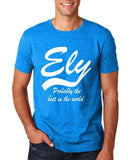 "ELY Probably The Best City In The World Mens T Shirts White-T Shirts-Gildan-Antique Sapphire-S To Fit Chest 36-38"" (91-96cm)-Daataadirect"