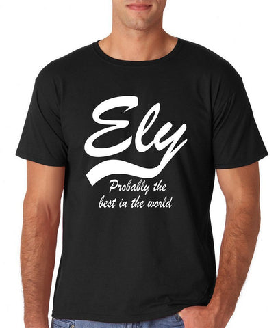 "ELY Probably The Best City In The World Mens T Shirts White-T Shirts-Gildan-Black-S To Fit Chest 36-38"" (91-96cm)-Daataadirect"