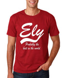 "ELY Probably The Best City In The World Mens T Shirts White-T Shirts-Gildan-Cardinal-S To Fit Chest 36-38"" (91-96cm)-Daataadirect"