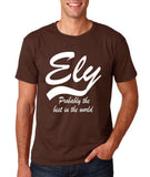 "ELY Probably The Best City In The World Mens T Shirts White-T Shirts-Gildan-Dk Chocolate-S To Fit Chest 36-38"" (91-96cm)-Daataadirect"