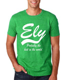 "ELY Probably The Best City In The World Mens T Shirts White-T Shirts-Gildan-Heather Irish Green-S To Fit Chest 36-38"" (91-96cm)-Daataadirect"