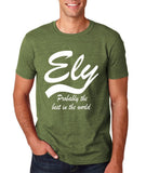 "ELY Probably The Best City In The World Mens T Shirts White-T Shirts-Gildan-Heather Military Green-S To Fit Chest 36-38"" (91-96cm)-Daataadirect"