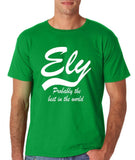 "ELY Probably The Best City In The World Mens T Shirts White-T Shirts-Gildan-Irish Green-S To Fit Chest 36-38"" (91-96cm)-Daataadirect"
