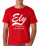 "ELY Probably The Best City In The World Mens T Shirts White-T Shirts-Gildan-Red-S To Fit Chest 36-38"" (91-96cm)-Daataadirect"