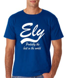 "ELY Probably The Best City In The World Mens T Shirts White-T Shirts-Gildan-Royal-S To Fit Chest 36-38"" (91-96cm)-Daataadirect"