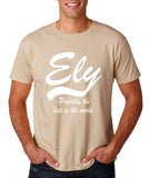 "ELY Probably The Best City In The World Mens T Shirts White-T Shirts-Gildan-Sand-S To Fit Chest 36-38"" (91-96cm)-Daataadirect"