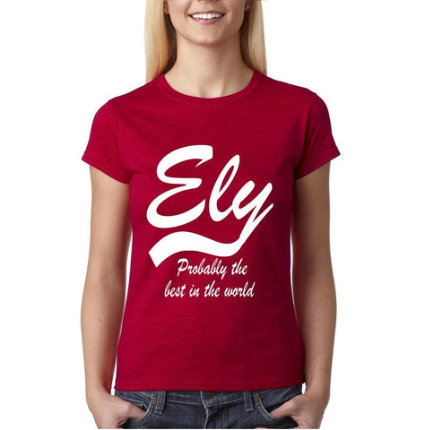 ELY Probably The Best City In The World Womens T Shirts White-Gildan-Daataadirect.co.uk