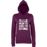 "EVERYTHING HURTS AND I'M DYING Women Hoodies White-Hoodies-AWD-plum-XS UK 8 Euro 32 Bust 30""-Daataadirect"