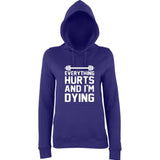 "EVERYTHING HURTS AND I'M DYING Women Hoodies White-Hoodies-AWD-purple-XS UK 8 Euro 32 Bust 30""-Daataadirect"