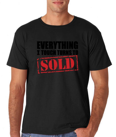 "Everything I touch turns to sold Mens T Shirts Black/Red-T Shirts-Gildan-Black-S To Fit Chest 36-38"" (91-96cm)-Daataadirect"