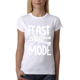 "Feast mode Womens T Shirt White-T Shirts-Gildan-white-S UK 10 Euro 34 Bust 32""-Daataadirect"