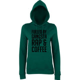 "Fueled by gangsta rap coffee Women Hoodies Black-Hoodies-AWD-Bottle Green-XS UK 8 Euro 32 Bust 30""-Daataadirect"