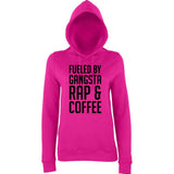"Fueled by gangsta rap coffee Women Hoodies Black-Hoodies-AWD-Hot Pink-XS UK 8 Euro 32 Bust 30""-Daataadirect"