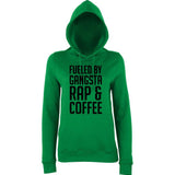"Fueled by gangsta rap coffee Women Hoodies Black-Hoodies-AWD-Kelly Green-XS UK 8 Euro 32 Bust 30""-Daataadirect"