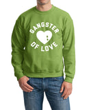 Gangster Of Love Men Sweat Shirts White-Gildan-Daataadirect.co.uk