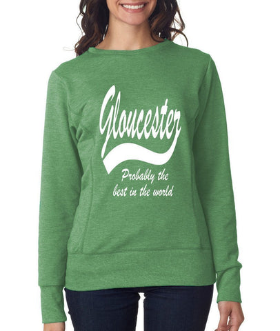 GLOUCESTER Probably The Best City In The World Womens SweatShirts White-ANVIL-Daataadirect.co.uk