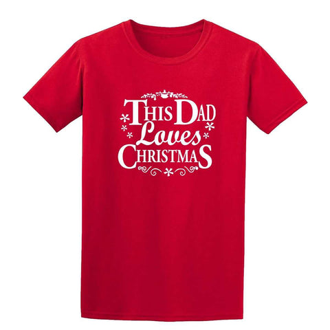 Happy Christmas This Dad Loves Christmas Mens T-Shirt-Gildan-Daataadirect.co.uk