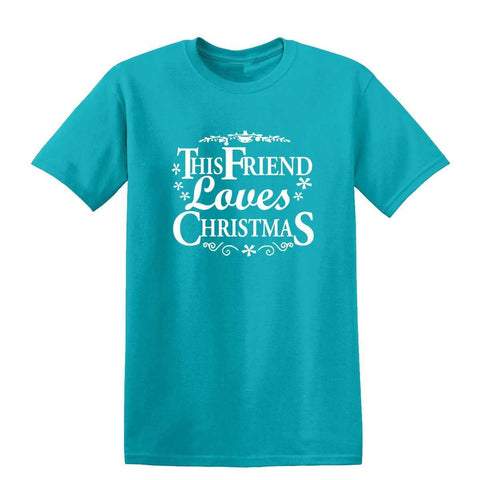 Happy Christmas This Friend Loves Christmas Mens T-Shirt-Gildan-Daataadirect.co.uk