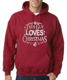 "Happy Christmas This Guy Loves Christmas Men Hoodies Silver-Hoodies-Gildan-Antique Cherry-S To Fit Chest 36-38"" (91-96cm)-Daataadirect"