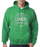 "Happy Christmas This Guy Loves Christmas Men Hoodies Silver-Hoodies-Gildan-Irish Green-S To Fit Chest 36-38"" (91-96cm)-Daataadirect"