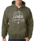 "Happy Christmas This Guy Loves Christmas Men Hoodies Silver-Hoodies-Gildan-Military Green-S To Fit Chest 36-38"" (91-96cm)-Daataadirect"