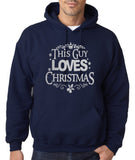 "Happy Christmas This Guy Loves Christmas Men Hoodies Silver-Hoodies-Gildan-Navy Blue-S To Fit Chest 36-38"" (91-96cm)-Daataadirect"