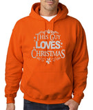 "Happy Christmas This Guy Loves Christmas Men Hoodies Silver-Hoodies-Gildan-Orange-S To Fit Chest 36-38"" (91-96cm)-Daataadirect"