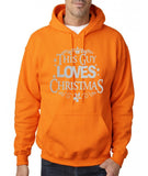 "Happy Christmas This Guy Loves Christmas Men Hoodies Silver-Hoodies-Gildan-Safety Orange-S To Fit Chest 36-38"" (91-96cm)-Daataadirect"