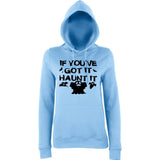 "Happy Halloween if you've got it haunt it Womens Hoodies Black-Hoodies-AWD-Sky Blue-XS UK 8 Euro 32 Bust 30""-Daataadirect"