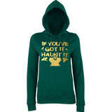 "Happy Halloween if you've got it haunt it Womens Hoodies Gold-Hoodies-AWD-Bottle Green-XS UK 8 Euro 32 Bust 30""-Daataadirect"