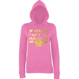 "Happy Halloween if you've got it haunt it Womens Hoodies Gold-Hoodies-AWD-Candyfloss Pink-XS UK 8 Euro 32 Bust 30""-Daataadirect"