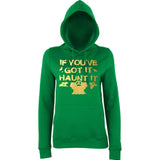 "Happy Halloween if you've got it haunt it Womens Hoodies Gold-Hoodies-AWD-Kelly Green-XS UK 8 Euro 32 Bust 30""-Daataadirect"