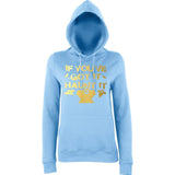 "Happy Halloween if you've got it haunt it Womens Hoodies Gold-Hoodies-AWD-Sky Blue-XS UK 8 Euro 32 Bust 30""-Daataadirect"
