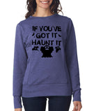 "Happy Halloween if you've got it haunt it Womens SweatShirt Black-SweatShirts-ANVIL-Heather Blue-S UK 10 Euro 34 Bust 32""-Daataadirect"