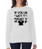 "Happy Halloween if you've got it haunt it Womens SweatShirt Black-SweatShirts-ANVIL-White-S UK 10 Euro 34 Bust 32""-Daataadirect"