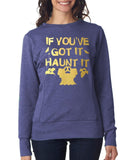 Happy Halloween if you've got it haunt it Womens SweatShirt Gold-ANVIL-Daataadirect.co.uk