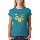 "Happy Halloween if you've got it haunt it Womens T Shirts Gold-T Shirts-Gildan-Sapphire-S UK 10 Euro 34 Bust 32""-Daataadirect"
