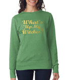 Happy Halloween what's up my witches Womens SweatShirt Gold-Daataadirect