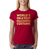 "Happy Halloween world's okayest halloween costume Womens T Shirts Gold-T Shirts-Gildan-Antique Cherry-S UK 10 Euro 34 Bust 32""-Daataadirect"