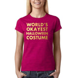 "Happy Halloween world's okayest halloween costume Womens T Shirts Gold-T Shirts-Gildan-Antique Heliconia-S UK 10 Euro 34 Bust 32""-Daataadirect"