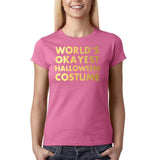 "Happy Halloween world's okayest halloween costume Womens T Shirts Gold-T Shirts-Gildan-Azalea-S UK 10 Euro 34 Bust 32""-Daataadirect"