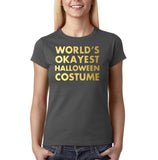 "Happy Halloween world's okayest halloween costume Womens T Shirts Gold-T Shirts-Gildan-Charcoal-S UK 10 Euro 34 Bust 32""-Daataadirect"