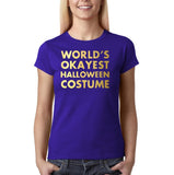 "Happy Halloween world's okayest halloween costume Womens T Shirts Gold-T Shirts-Gildan-Cobalt-S UK 10 Euro 34 Bust 32""-Daataadirect"