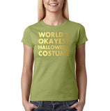 "Happy Halloween world's okayest halloween costume Womens T Shirts Gold-T Shirts-Gildan-Kiwi-S UK 10 Euro 34 Bust 32""-Daataadirect"