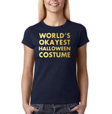 "Happy Halloween world's okayest halloween costume Womens T Shirts Gold-T Shirts-Gildan-Navy Blue-S UK 10 Euro 34 Bust 32""-Daataadirect"