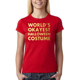 "Happy Halloween world's okayest halloween costume Womens T Shirts Gold-T Shirts-Gildan-Red-S UK 10 Euro 34 Bust 32""-Daataadirect"