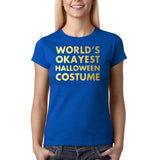 "Happy Halloween world's okayest halloween costume Womens T Shirts Gold-T Shirts-Gildan-Royal Blue-S UK 10 Euro 34 Bust 32""-Daataadirect"